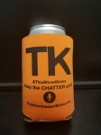 Keep the CHATTER Going - Koozie